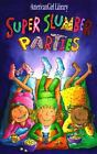 Super Slumber Parties by Brooks Whitney (1997, Paperback)