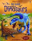 See Inside the World of Dinosaurs by Alex Frith c2007, VGC Hardcover Board Book