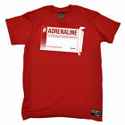 Adrenaline Drug Of Choice MENS Adrenaline Addict T-SHIRT birthday gift funny