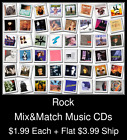 Rock(6) - Mix&Match Music CDs @ $1.99/ea + $3.99 flat ship