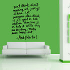 ANDY WARHOL QUOTE WALL ART Sticker Mural Giant Large Decal Vinyl  WA400, 4 Sizes
