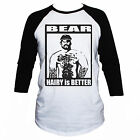 Hairy is Better Funny Gay T-Shirt/ Unisex 3/4 Sleeve Baseball Top Size S M L XL