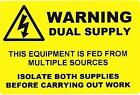 Warning Dual Supply Labels / Stickers (76 x 51mm) non rip -Electrical labels