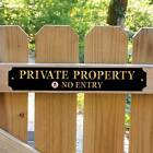 PRIVATE PROPERTY Sign, No Entry Sign, Private Sign, Classic Robust Gate Sign