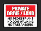 Private Drive / Land A4 or A5 Sign