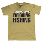 F##k The Footy I'm Going Fishing, Mens Funny T Shirt, Gift for Dad