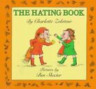 The Hating Book by Charlotte Zolotow c1989 NEW Paperback