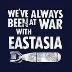 Orwell 1984 Inspired WE'VE ALWAYS BEEN AT WAR WITH EASTASIA Shirt, Syria Ingsoc image