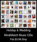 Time off & Wedding(9) - Mix&Match Music CDs - $3.99 flat ship