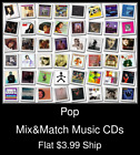Pop(61) - Mix&Match Music CDs - $3.99 flat ship