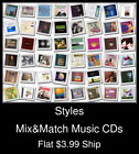Styles(109) - Mix&Match Music CDs - $3.99 flat ship