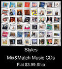 Styles(110) - Mix&Match Music CDs - $3.99 flat ship