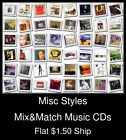 Misc Styles(3) - Mix&Match Music CDs U Pick *NO CASE DISC ONLY*