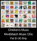 Children's Music(6) - Mix&Match Music CDs U Pick *NO CASE DISC ONLY*