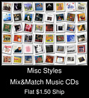 Misc Styles(15) - Mix&Match Music CDs U Pick *NO CASE DISC ONLY*
