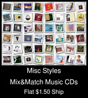 Misc Styles(16) - Mix&Match Music CDs U Pick *NO CASE DISC ONLY*