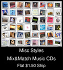 Misc Styles(17) - Mix&Match Music CDs U Pick *NO CASE DISC ONLY*