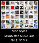 Misc Styles(33) - Mix&Match Music CDs U Pick *NO CASE DISC ONLY*