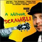Mark Elf - Minor Scramble (CD Used Like New) Feat. Alexander/Payton/Green