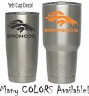 Denver Broncos Football Decal for NFL YETI Tumbler 20 30 Ozark RTIC Sticker $3.74 USD on eBay
