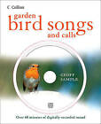 Garden Bird Songs and Calls, Sample, Geoff, Good Condition Book, ISBN 9780007313