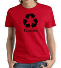 KARMA RED & BLACK WOMENS T SHIRT RECYCLE FUNNY COMEDY CYCLE CLEAN ENVIRONMENT