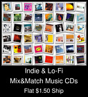 Indie & Lo-Fi(2) - Mix&Match Music CDs U Pick *NO CASE DISC ONLY*