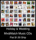 Holiday & Wedding(2) - Mix&Match Music CDs U Pick *NO CASE DISC ONLY*