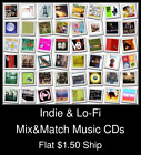 Indie & Lo-Fi(3) - Mix&Match Music CDs U Pick *NO CASE DISC ONLY*
