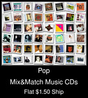 Pop(36) - Mix&Match Music CDs U Pick *NO CASE DISC ONLY*