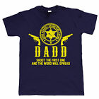 DADD Dads against Dating Daughters Funny T-Shirt, Gift For Dad Husband