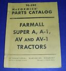 IH McCormick TC-39C Parts Catalog - Farmall Super A, A-1, AV and AV-1 Tractors
