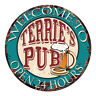 CPWP-0733 TERRIE'S PUB OPEN 24HRS Chic Sign Mother's day Birthday Gift