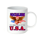 Coffee Cup Mug Travel 11 15 oz Patriotic Socialism Was Not Made In The USA