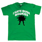 I Hate Bush Wookies, Mens Funny Fortnite T Shirt - Gift for Him Dad Fathers Day