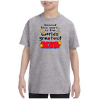 Youth Kids T-shirt Behind This Shirt Is World's Greatest Kid k-574