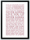 Never Gonna Give You Up - Rick Astley Song Lyrics Typography Print Poster Art