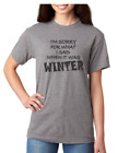 Fall T-shirt Sorry For What I said When It Was Winter Men Women Adult Youth