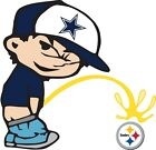 Dallas Cowboys Piss On Pittsburgh Steelers Vinyl Decal CHOOSE SIZES $10.79 USD on eBay