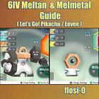 6IV Shiny Melmetal or Meltan Pokemon Lets Go Guide [Lets Go P/E]