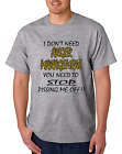Unique T-shirt Gildan I Don't Need Anger Management You need To Stop Pissing Off