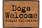 Funny Doormat Novelty Door Mat Birthday Home Office - dogs welcome people toler
