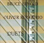 Duets 2005 by Bruce Arnold Olivier Ker Ourio