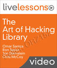 Livelessons: The Art of Hacking Library (Pearson IT Certification)