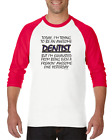Gildan Raglan T-shirt 3/4 Sleeve Freaking Awesome Dentist Trying Exhausted
