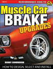 Muscle Car Brake Upgrades How to Design Select and Install 1960-1975 Performance picture