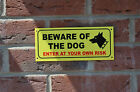 Beware of the dog enter at your own risk warning house security wall gate sign