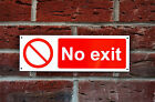 No Exit Access Security Warning Safety Property Sticker Plastic Drilled Sign