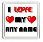 I Love My Personalised Square Fridge Magnet Wife Daddy Mummy, Any Name You Want