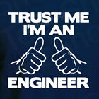 TRUST ME I'M AN ENGINEER Funny occupation Career cool Graduation gift T-Shirt